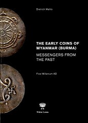 NEW BOOK: THE EARLY COINS OF MYANMAR (BURMA)