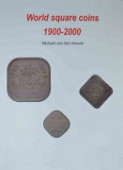 NEW BOOK: WORLD SQUARE COINS 1900-2000