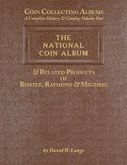NEW BOOK: THE NATIONAL COIN ALBUM AND RELATED PRODUCTS