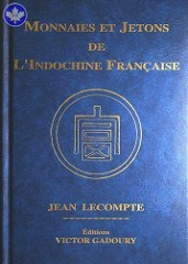 NEW BOOK: COINS AND JETONS OF FRENCH INDOCHINA