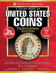 NEW BOOK: GUIDE BOOK OF U.S. COINS, PROFESSIONAL EDITION, 5TH EDITION