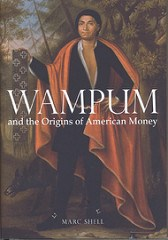 NEW BOOK: WAMPUM AND THE ORIGINS OF AMERICAN MONEY