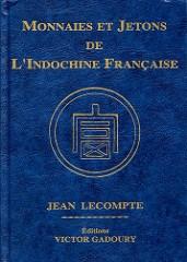 BOOK REVIEW: MONNAIE ET JETONS DE L'INDOCHINE FRANÇAISE