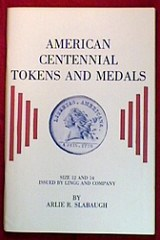 MORE ON A CABINET OF CENTENNIAL MEDALS