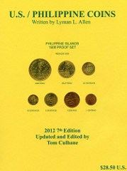 NEW BOOK: U.S. / PHILIPPINE COINS 2012 7TH EDITION