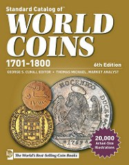 NEW BOOK: STANDARD CATALOG OF WORLD COINS 1701-1800, 6TH ED