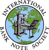 FEATURED WEB SITE: INTERNATIONAL BANK NOTE SOCIETY