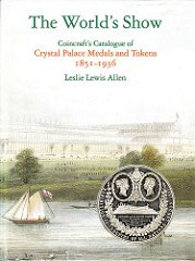 REVIEW: CRYSTAL PALACE MEDALS AND TOKENS 1851–1936