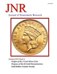 JOURNAL OF NUMISMATIC RESEARCH, AUTUMN 2013 PUBLISHED