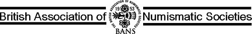 FEATURED WEB SITE: BRITISH ASSOCIATION OF NUMISMATIC SOCIETIES