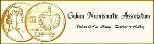 FEATURED WEB PAGE: CUBAN NUMISMATIC ASSOCIATION