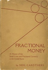BOOK REVIEW: FRACTIONAL MONEY BY CAROTHERS