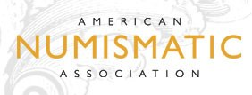 FEATURED WEB SITE: AMERICAN NUMISMATIC ASSOCIATION