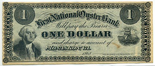 MORE ON THE FIRST NATIONAL OYSTER BANK NOTES