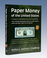 NEW BOOK: FRIEDBERG PAPER MONEY OF THE U.S. 20TH EDITION