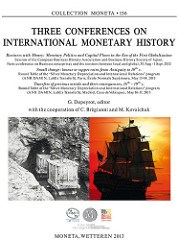 NEW BOOK: THREE CONFERENCES ON INTERNATIONAL MONETARY HISTORY