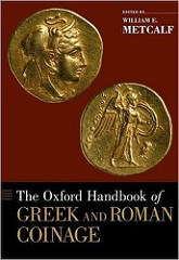 BOOK REVIEW: OXFORD HANDBOOK OF GREEK AND ROMAN COINAGE