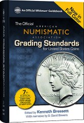 NEW BOOK: ANA GRADING STANDARDS FOR U.S. COINS, 7TH EDITION