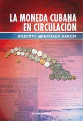 NEW BOOK: LA MONEDA CUBANA EN CIRCULACION