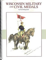 NEW BOOK: WISCONSIN MILITARY AND CIVIL MEDALS