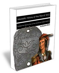 NEW BOOK: MEDALLIC HISTORY OF THE WAR OF 1812
