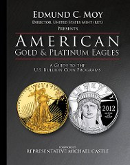 NEW BOOK: AMERICAN GOLD AND PLATINUM EAGLES