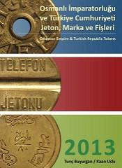 NEW BOOK: OTTOMAN EMPIRE & TURKISH REPUBLIC TOKENS
