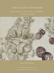 NEW BOOK: THE ISLAND STANDARD: COINAGES OF PAROS