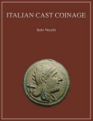 NEW BOOK: ITALIAN CAST COINAGE, REVISED EDITION