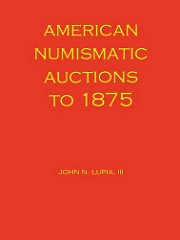 BOOK REVIEW: AMERICAN NUMISMATIC AUCTIONS TO 1875