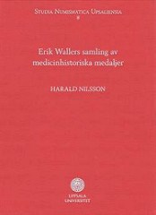NEW BOOK: ERIK WALLER COLLECTION OF MEDICAL MEDALS