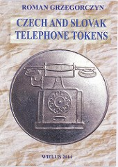 NEW BOOK: CZECH AND SLOVAK TELEPHONE TOKENS