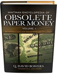 NEW BOOK: WHITMAN ENCYCLOPEDIA OF OBSOLETE PAPER MONEY