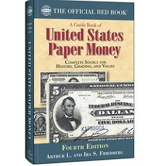 BOOK REVIEW: A GUIDE BOOK OF U.S. PAPER MONEY, 4TH ED.