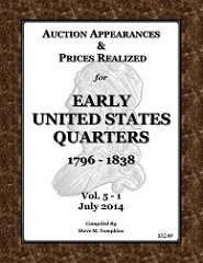 NEW BOOK: EARLY U.S. QUARTERS PRICES REALIZED 5TH ED.