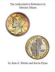 NEW BOOK: AUTHORITATIVE REFERENCE ON MERCURY DIMES