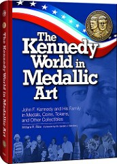 BOOK REVIEW: KENNEDY WORLD IN MEDALLIC ART