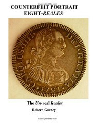 NEW BOOK:COUNTERFEIT PORTRAIT EIGHT-REALES