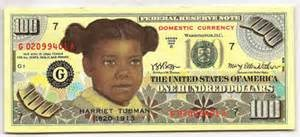 HARRIET TUBMAN RECOMMENDED FOR THE U.S $20 NOTE