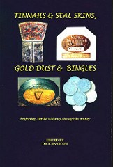 NEW BOOK: TINNAHS & SEAL SKINS, GOLD DUST & BINGLES