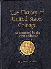 BOOK REVIEW: HISTORY OF U.S COINAGE - GARRETT COLLECTION