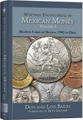 NEW BOOK: ENCYCLOPEDIA OF MEXICAN MONEY, VOL 2