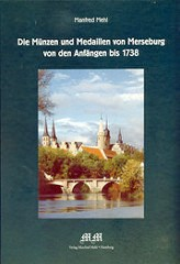 NEW BOOK: THE COINS AND MEDALS OF MERSEBURG