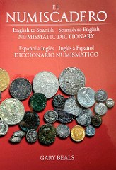 QUERY: ENGLISH LANGUAGE NUMISMATIC DICTIONARY HELP SOUGHT
