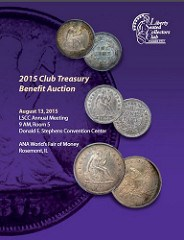 LIBERTY SEATED COLLECTOR'S CLUB 2015 AUCTION