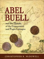 BOOK REVIEW: ABEL BUELL AND THE CONNECTICUT AND FUGIO COINAGES