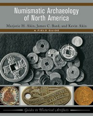 NEW BOOK: NUMISMATIC ARCHAEOLOGY OF NORTH AMERICA
