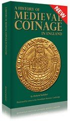 NEW BOOK: HISTORY OF MEDIEVAL COINAGE IN ENGLAND