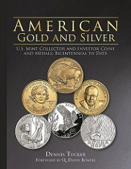 NEW BOOK: AMERICAN GOLD AND SILVER