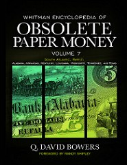 NEW BOOK: ENCYCLOPEDIA OF OBSOLETE PAPER MONEY, VOL. 7
